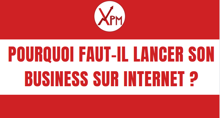 Why should you launch your business on the internet?